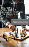 Book 7 - Crafting & Promoting the Resellers Business Strategy